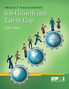 Project Management Job Growth and Talent Gap 2017-2027