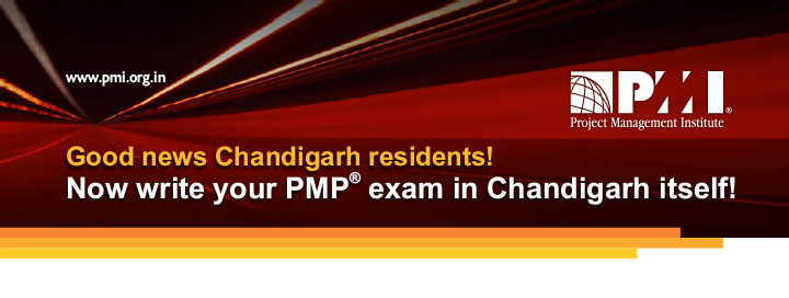 www.pmi.org.in Good news Chandigarh residents! Now write your PMP® Exam in Chandigarh!