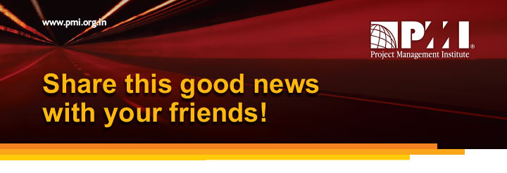 www.pmi.org.in Share this good news with your friends!