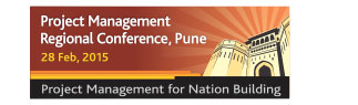Project Management Regional Conference, Pune 28 Feb, 2015. Project Management for Nation Building