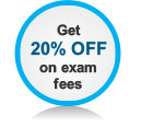 Get 20% OFF on exam fees