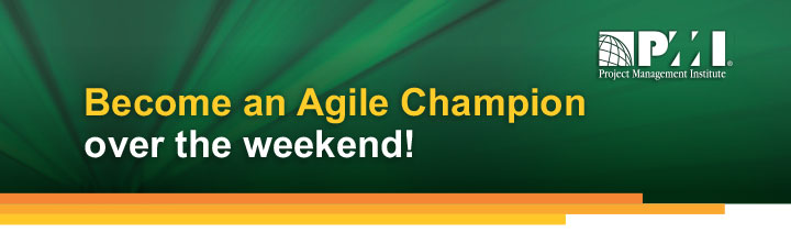 PMI Become an Agile Champion over the weekend!